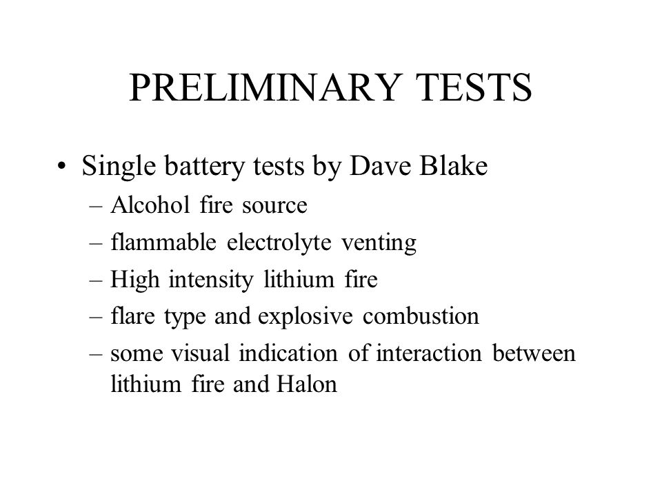 PRELIMINARY TESTS Single battery tests by Dave Blake