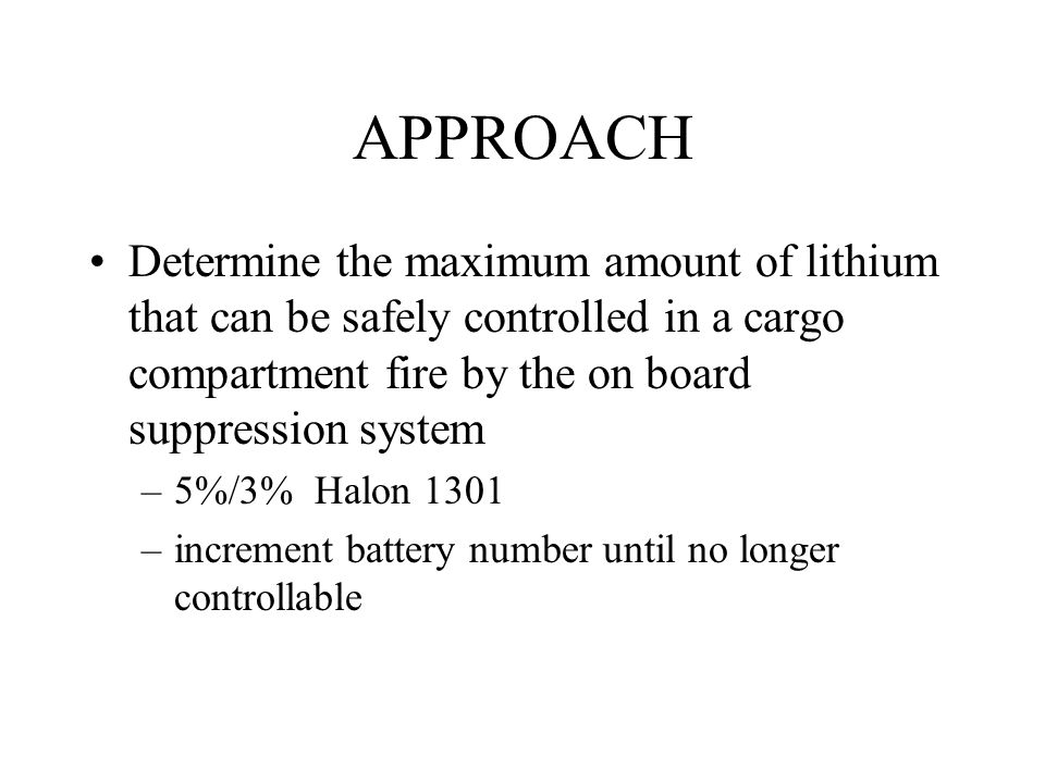 APPROACH Determine the maximum amount of lithium that can be safely controlled in a cargo compartment fire by the on board suppression system.