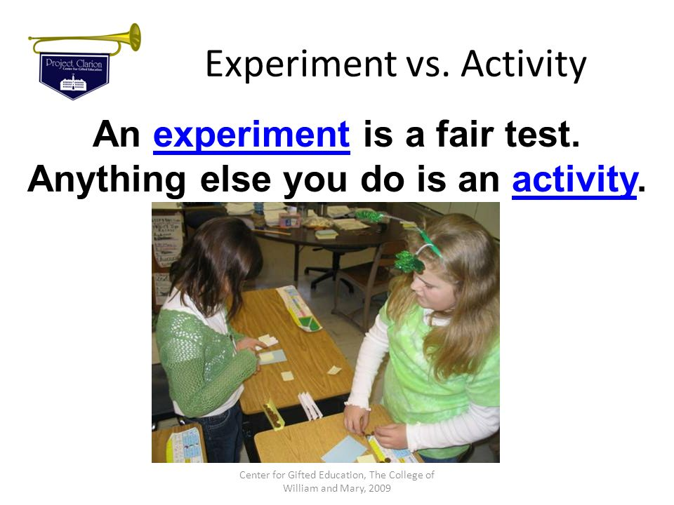 Experiment vs. Activity