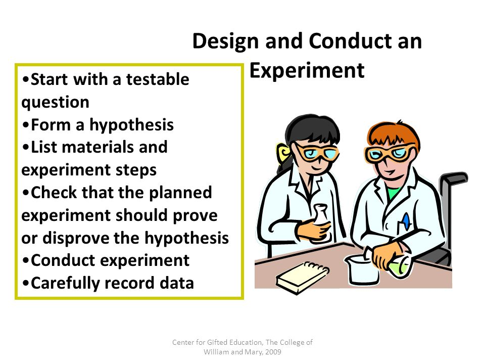 Design and Conduct an Experiment