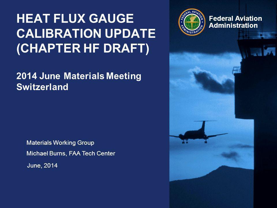 HEAT FLUX GAUGE CALIBRATION UPDATE (CHAPTER HF DRAFT) 2014 June Materials Meeting Switzerland