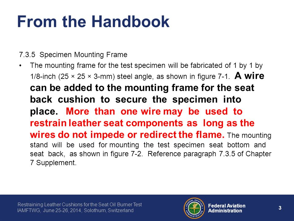 From the Handbook 7.3.5 Specimen Mounting Frame