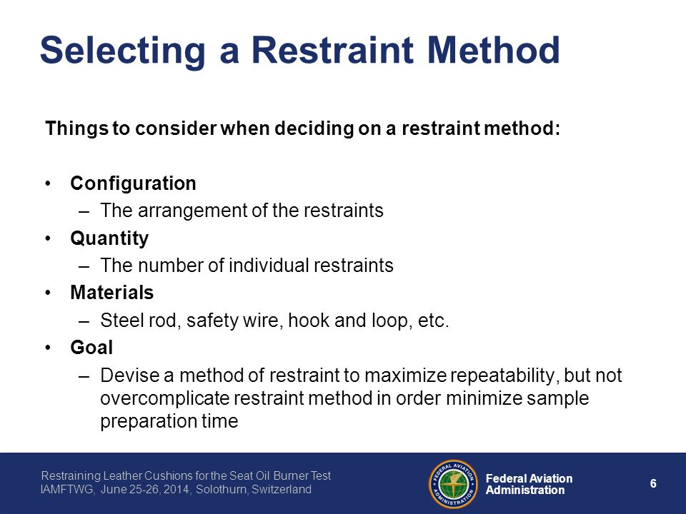 Selecting a Restraint Method