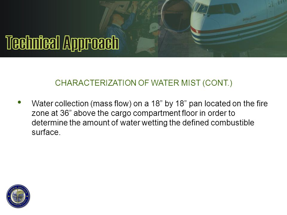 CHARACTERIZATION OF WATER MIST (CONT.)