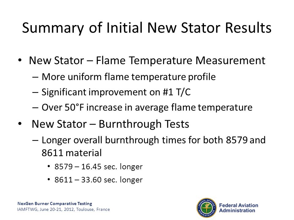 Summary of Initial New Stator Results