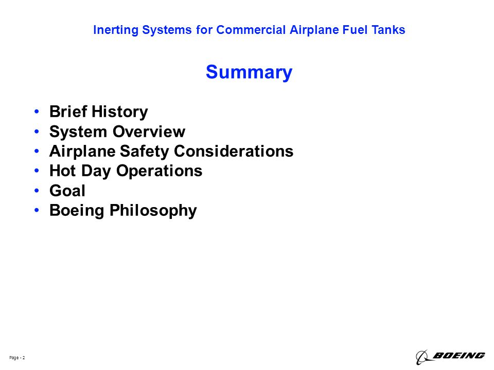 Summary Brief History System Overview Airplane Safety Considerations
