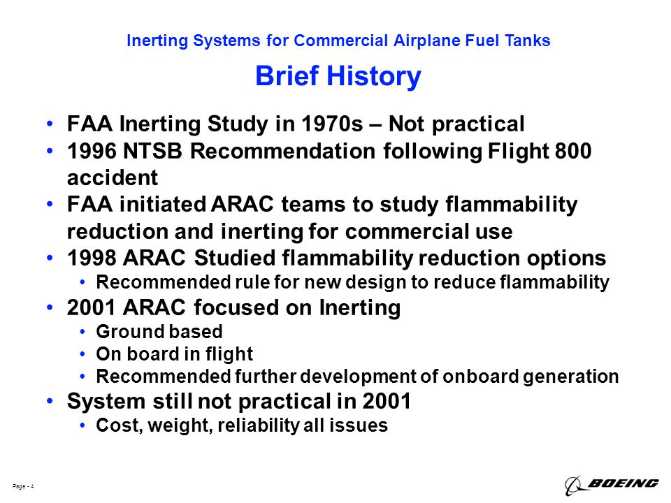 Brief History FAA Inerting Study in 1970s – Not practical