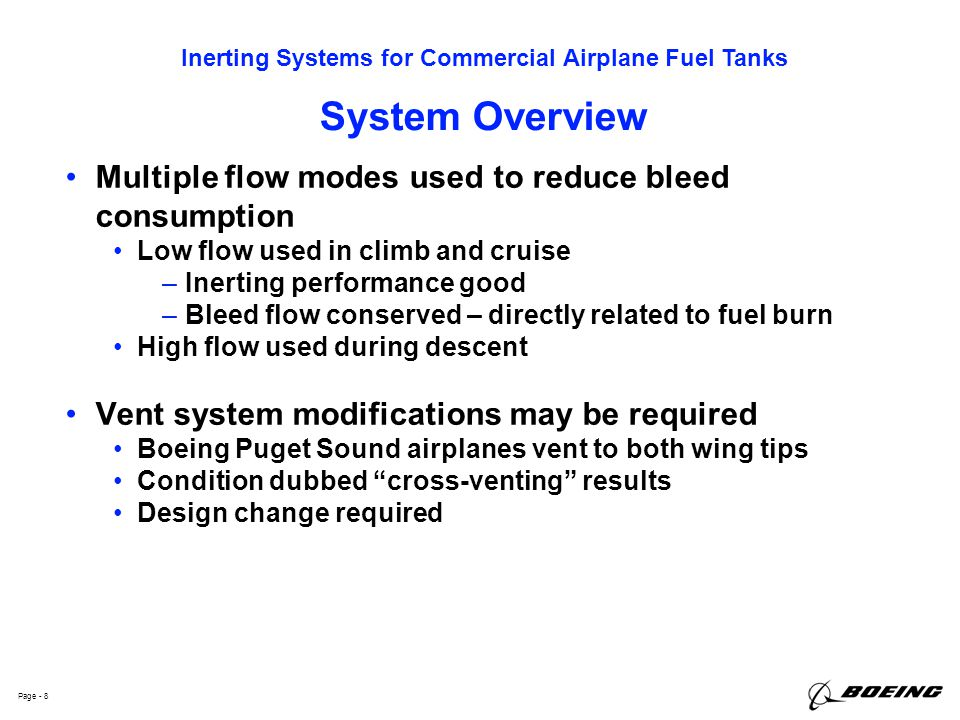 System Overview Multiple flow modes used to reduce bleed consumption