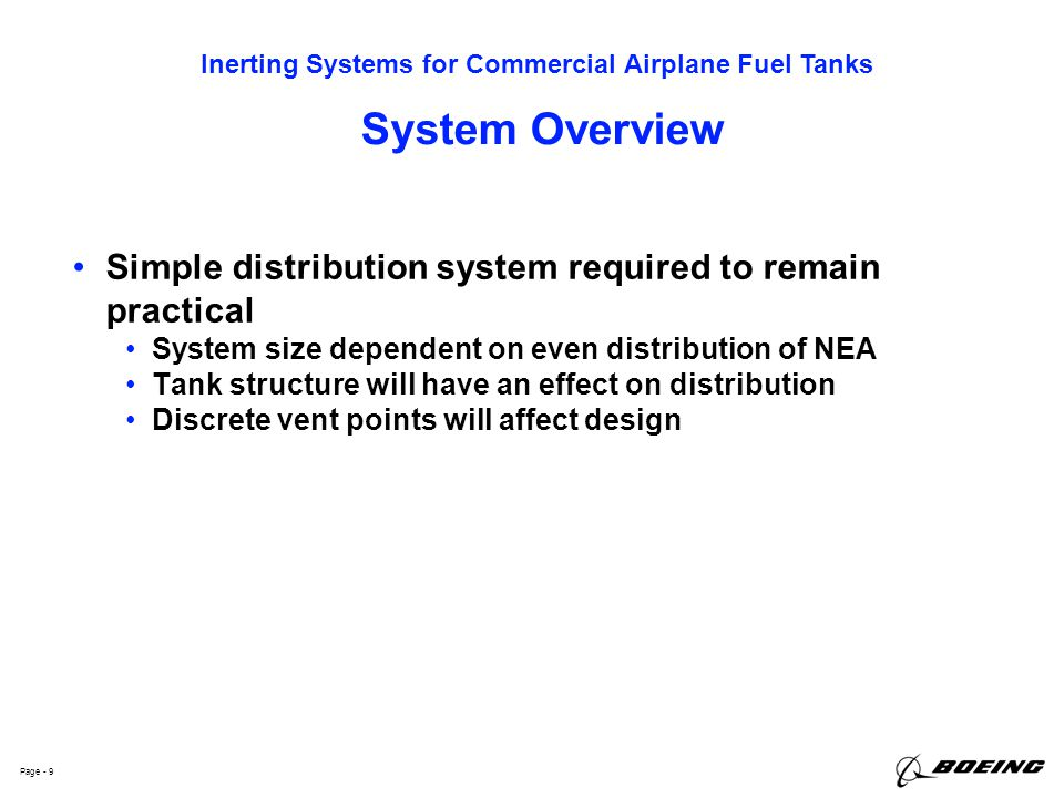System Overview Simple distribution system required to remain practical. System size dependent on even distribution of NEA.