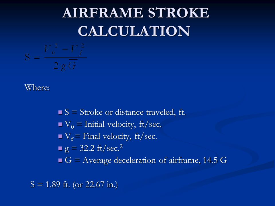 AIRFRAME STROKE CALCULATION