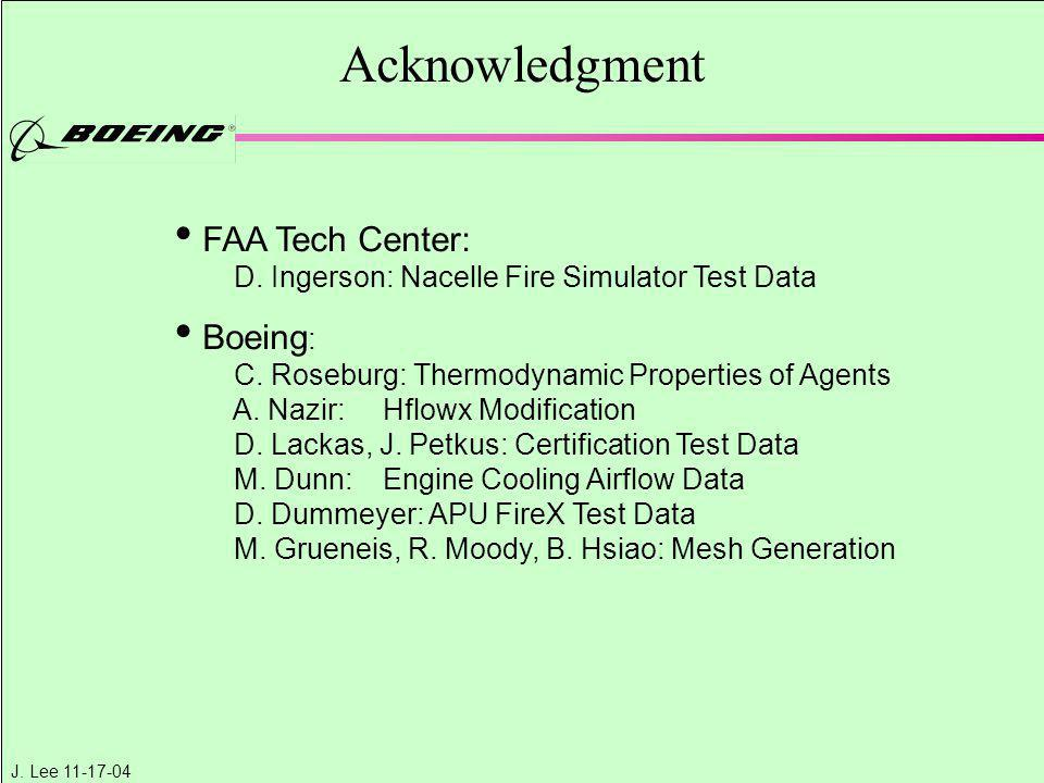 Acknowledgment FAA Tech Center: Boeing: