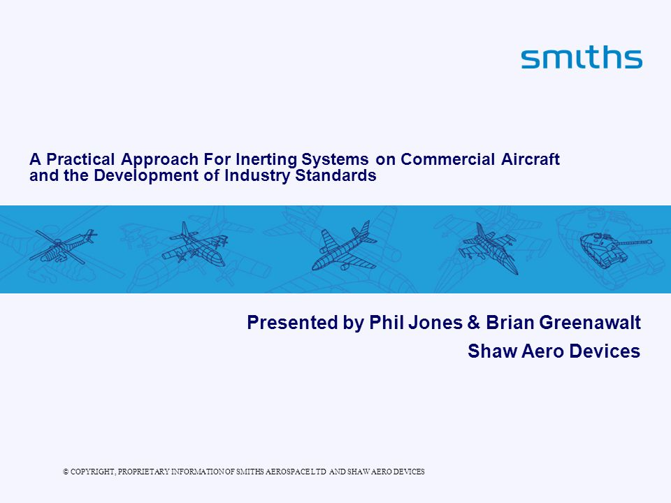 Presented by Phil Jones & Brian Greenawalt Shaw Aero Devices