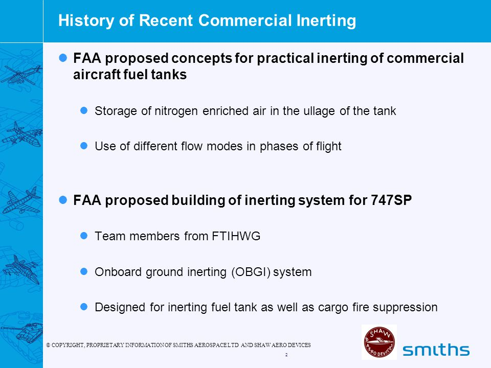 History of Recent Commercial Inerting