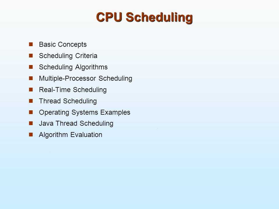CPU Scheduling Basic Concepts Scheduling Criteria