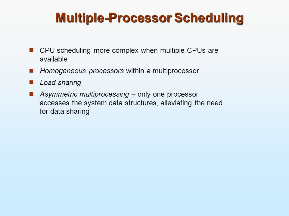 Multiple-Processor Scheduling