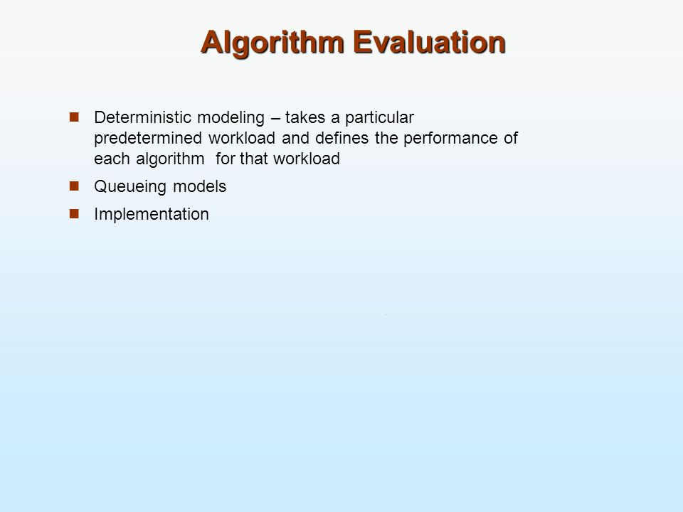 Algorithm Evaluation