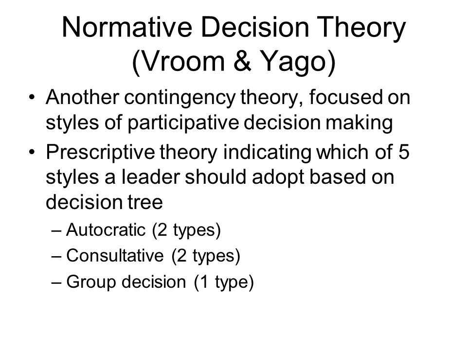 Normative Decision Theory (Vroom & Yago)