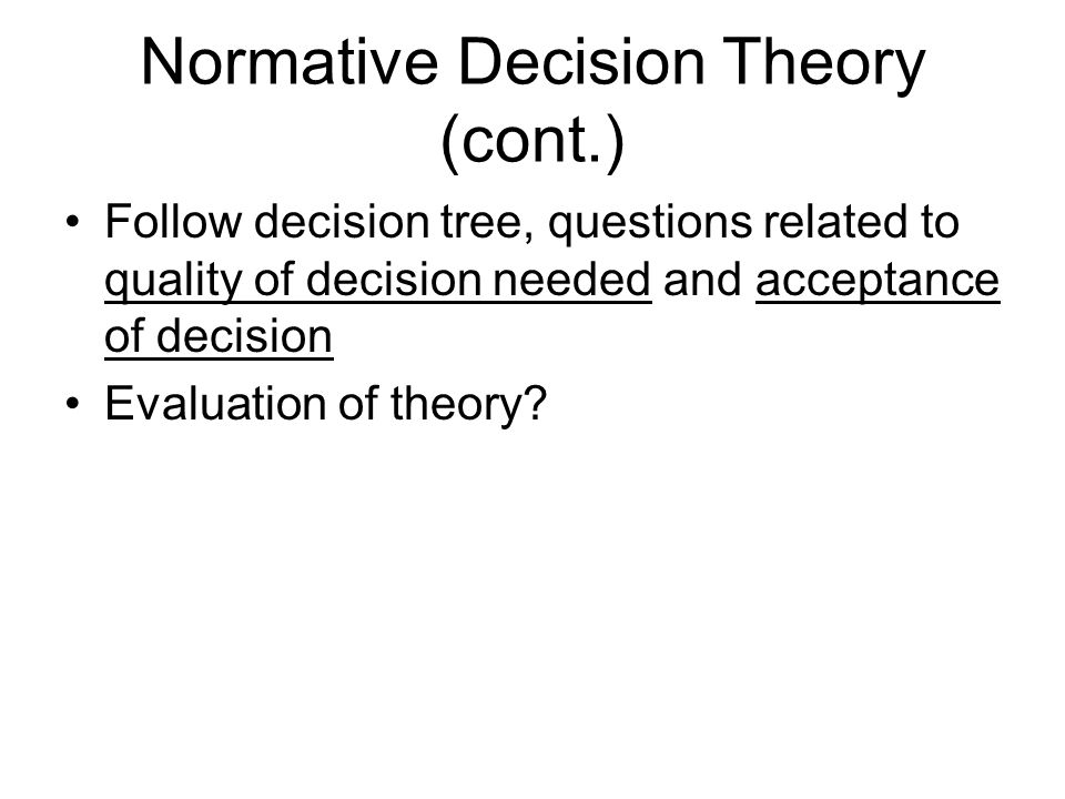 Normative Decision Theory (cont.)
