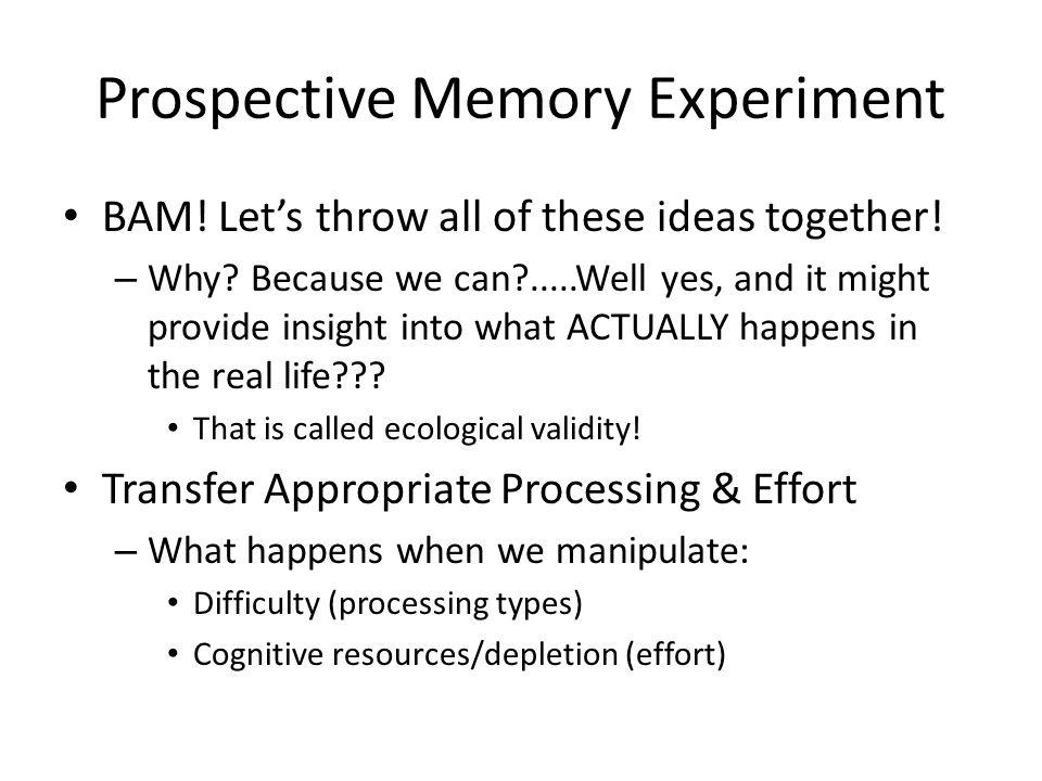 Prospective Memory Experiment