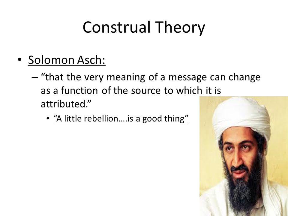 Construal Theory Solomon Asch:
