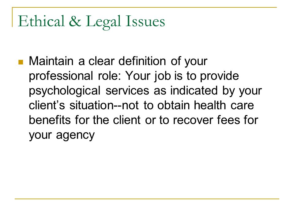 Ethical & Legal Issues