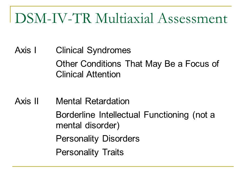 DSM-IV-TR Multiaxial Assessment
