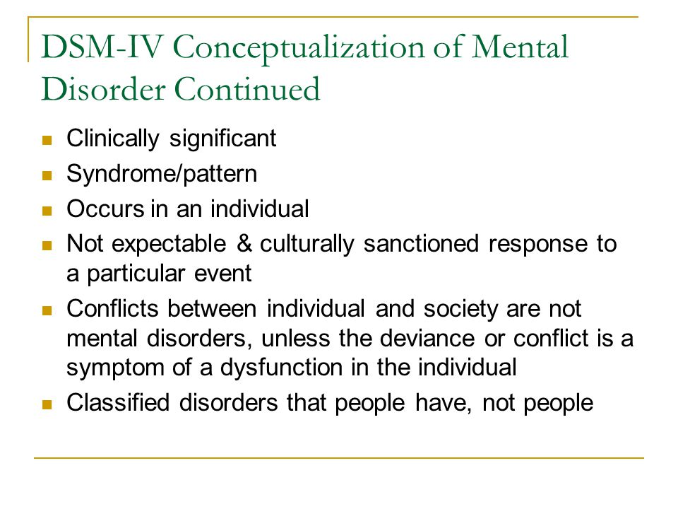 DSM-IV Conceptualization of Mental Disorder Continued