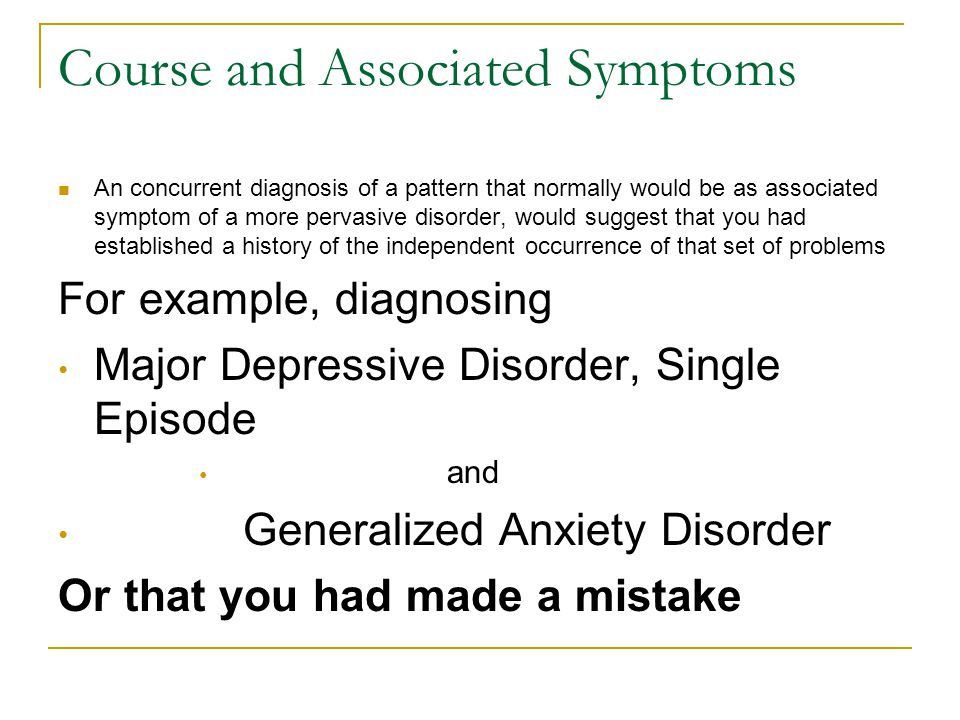 Course and Associated Symptoms