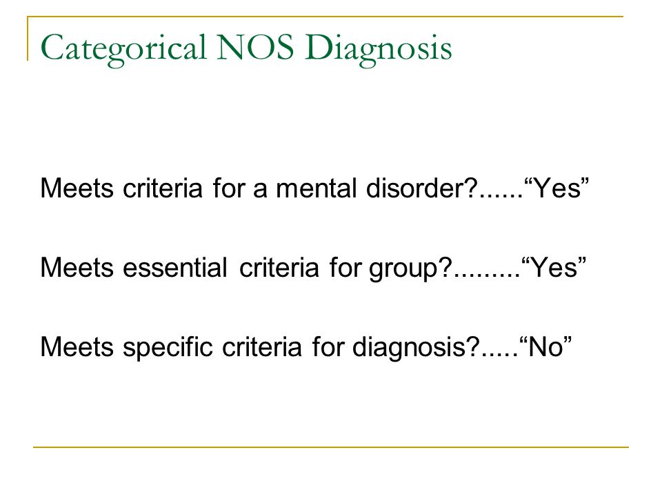 Categorical NOS Diagnosis