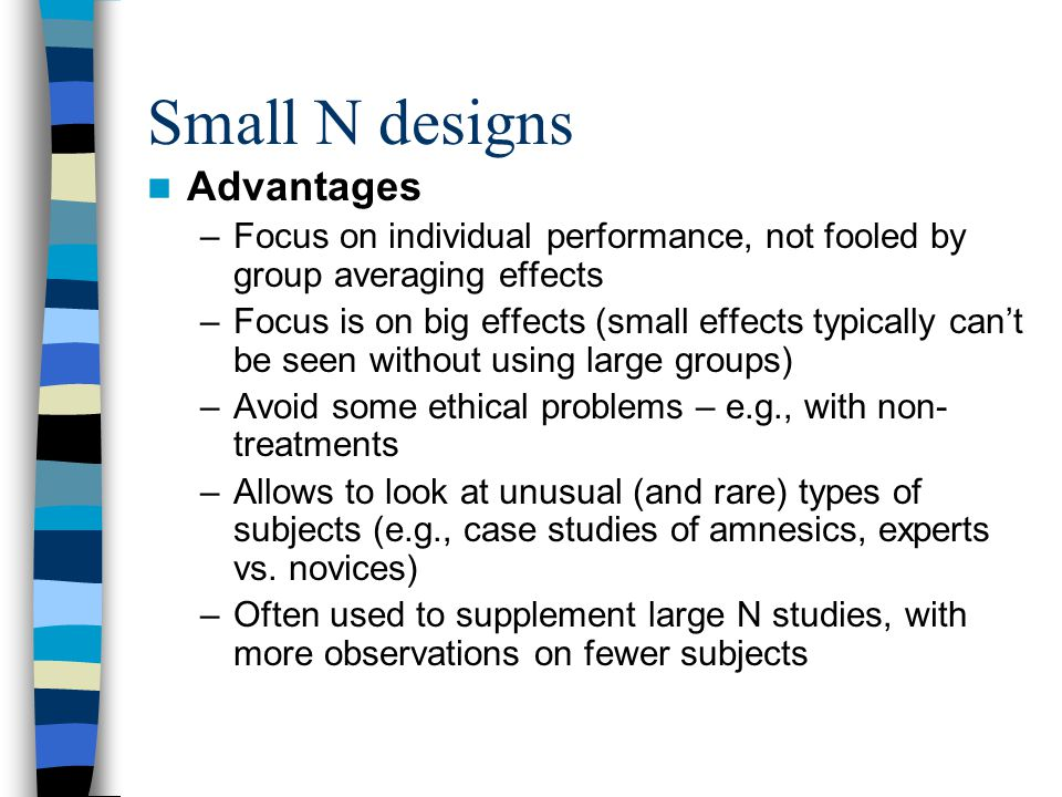Small N designs Advantages