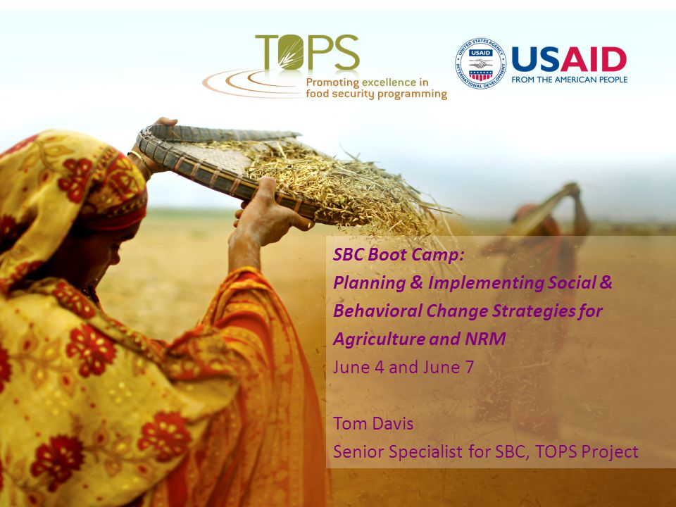 SBC Boot Camp: Planning & Implementing Social & Behavioral Change Strategies for Agriculture and NRM.