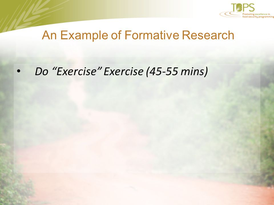 An Example of Formative Research