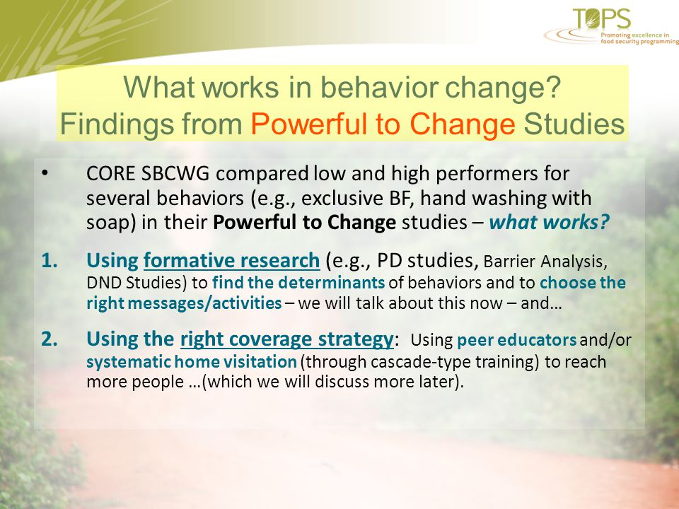 What works in behavior change Findings from Powerful to Change Studies