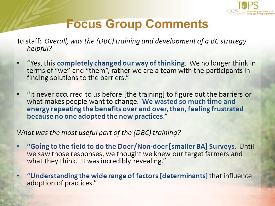 Focus Group Comments To staff: Overall, was the (DBC) training and development of a BC strategy helpful