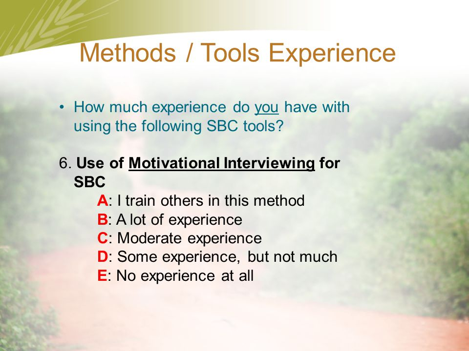 Methods / Tools Experience
