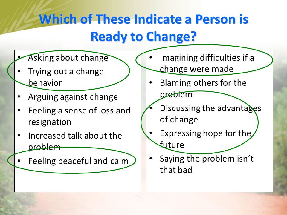 Which of These Indicate a Person is Ready to Change