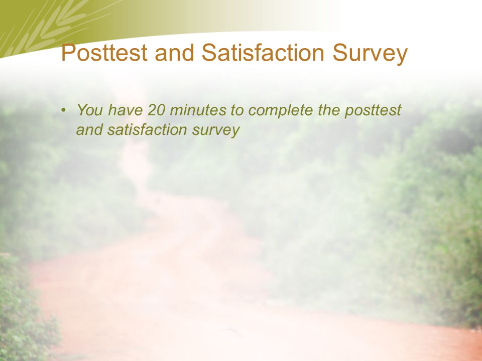 Posttest and Satisfaction Survey