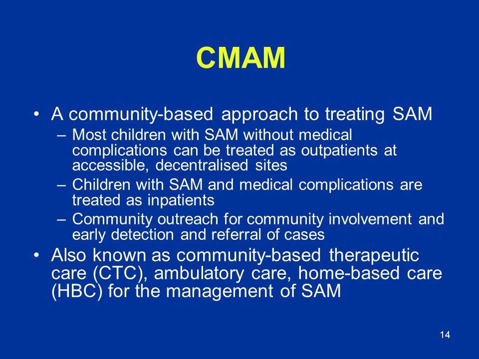 CMAM A community-based approach to treating SAM