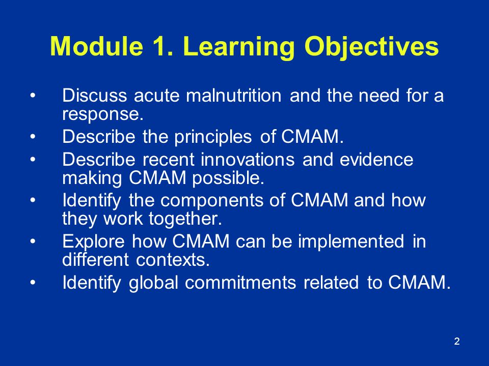 Module 1. Learning Objectives