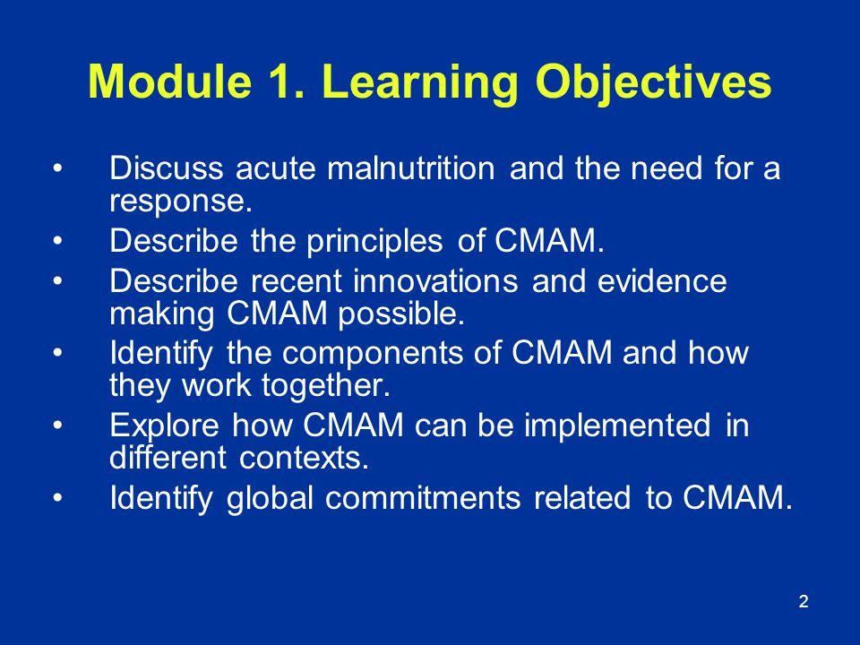 Module 1. Learning Objectives