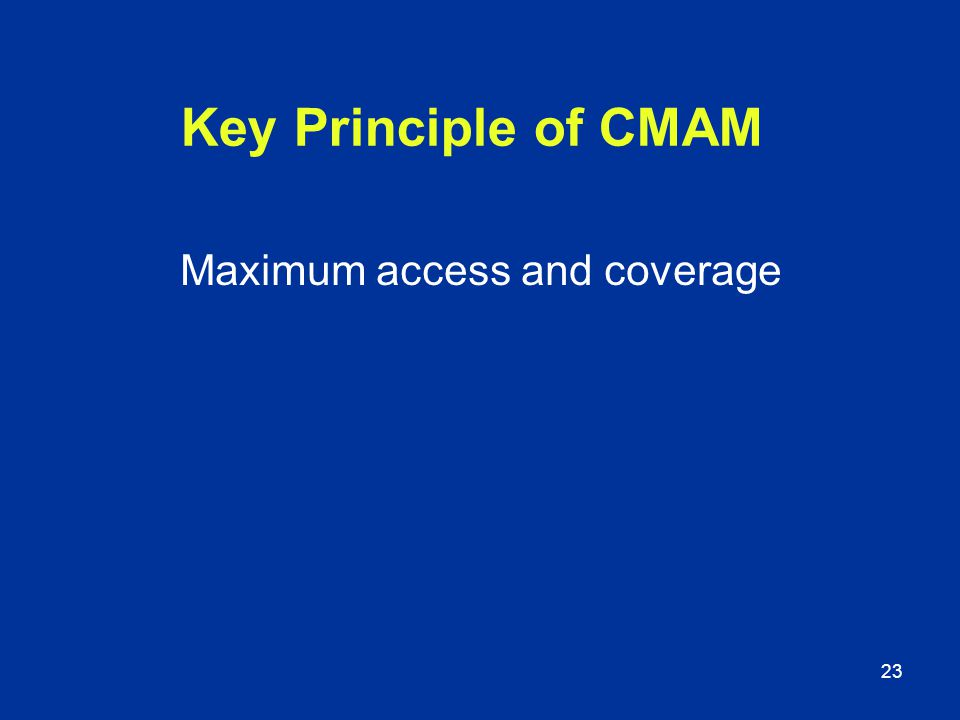 Maximum access and coverage
