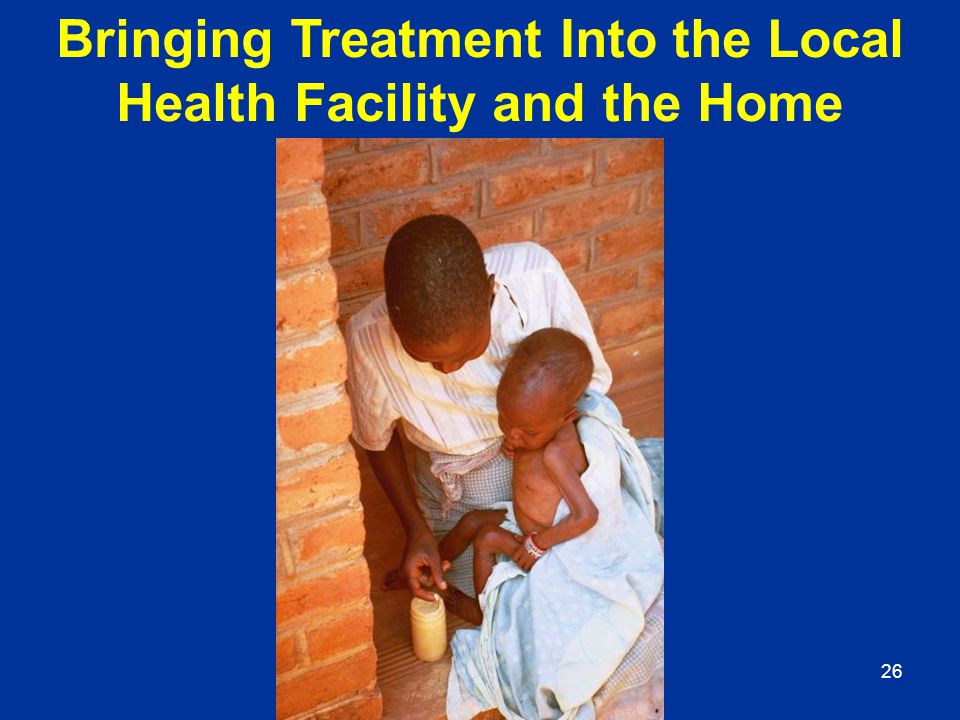 Bringing Treatment Into the Local Health Facility and the Home