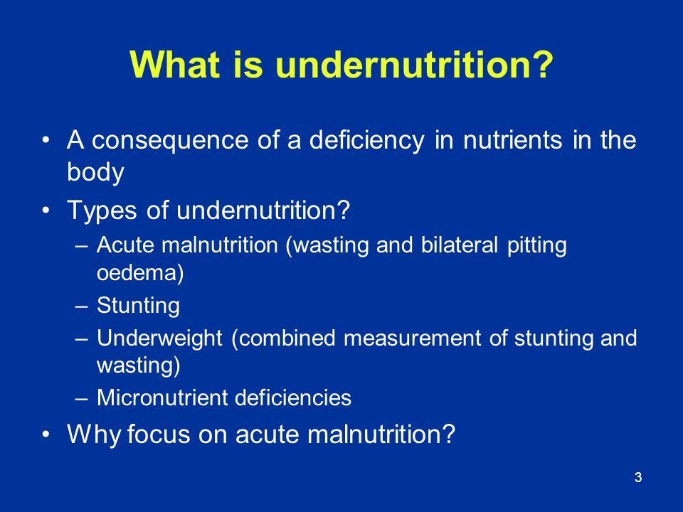 What is undernutrition