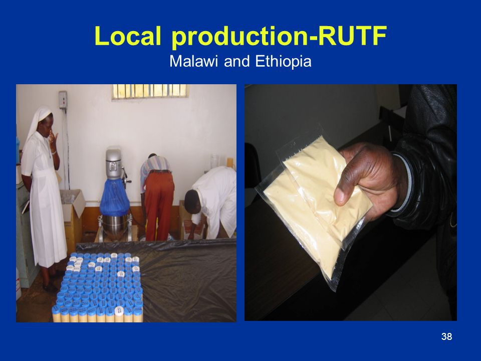 Local production-RUTF Malawi and Ethiopia
