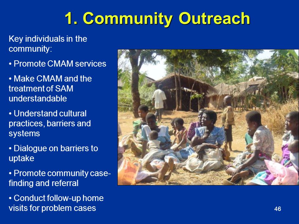 1. Community Outreach Key individuals in the community: