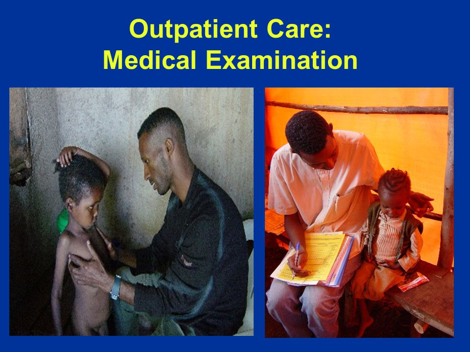 Outpatient Care: Medical Examination