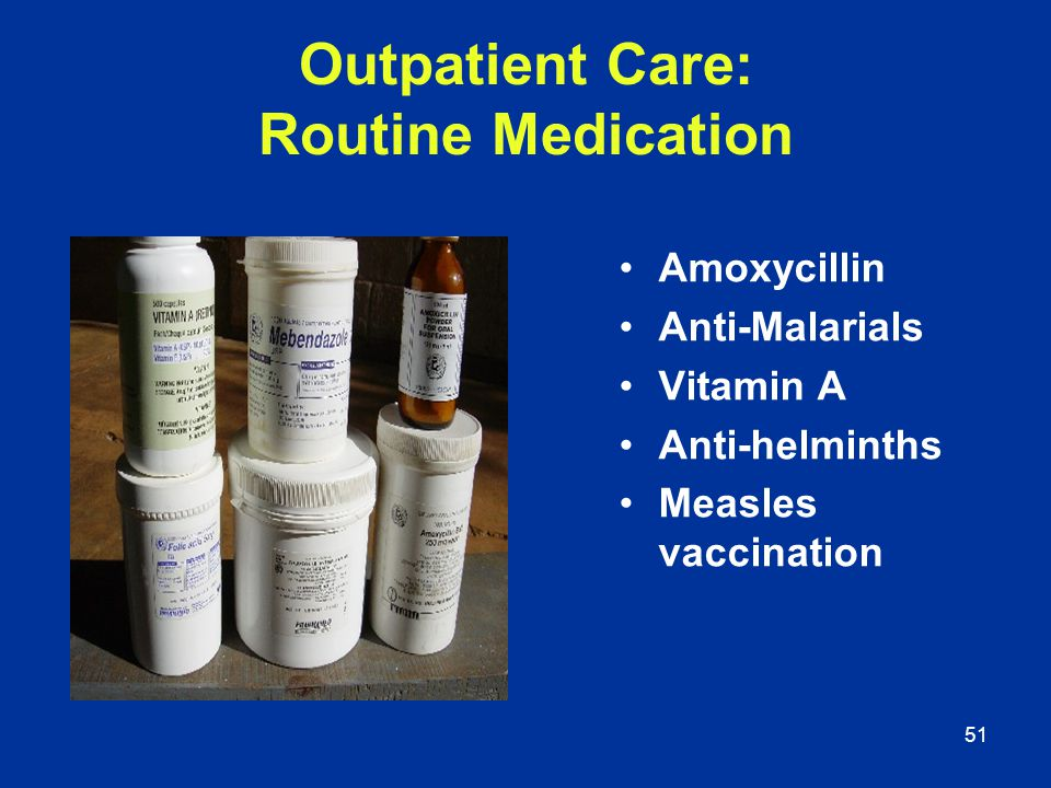 Outpatient Care: Routine Medication