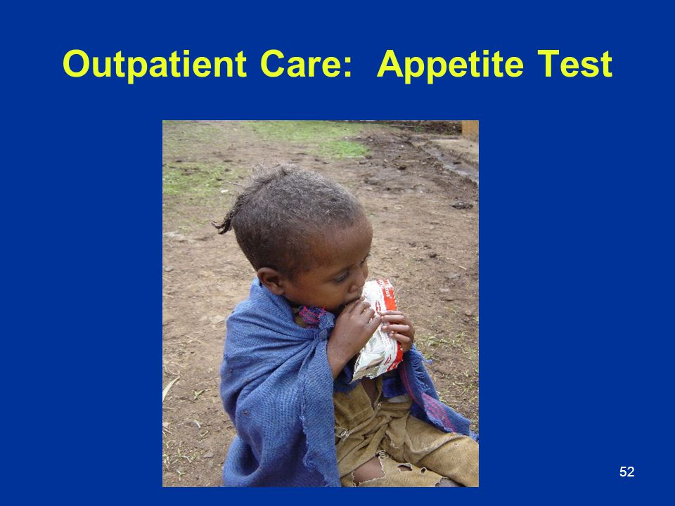 Outpatient Care: Appetite Test