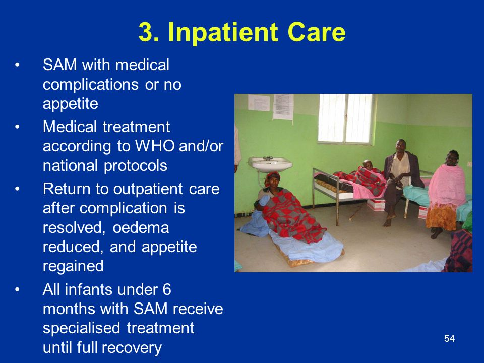 3. Inpatient Care SAM with medical complications or no appetite