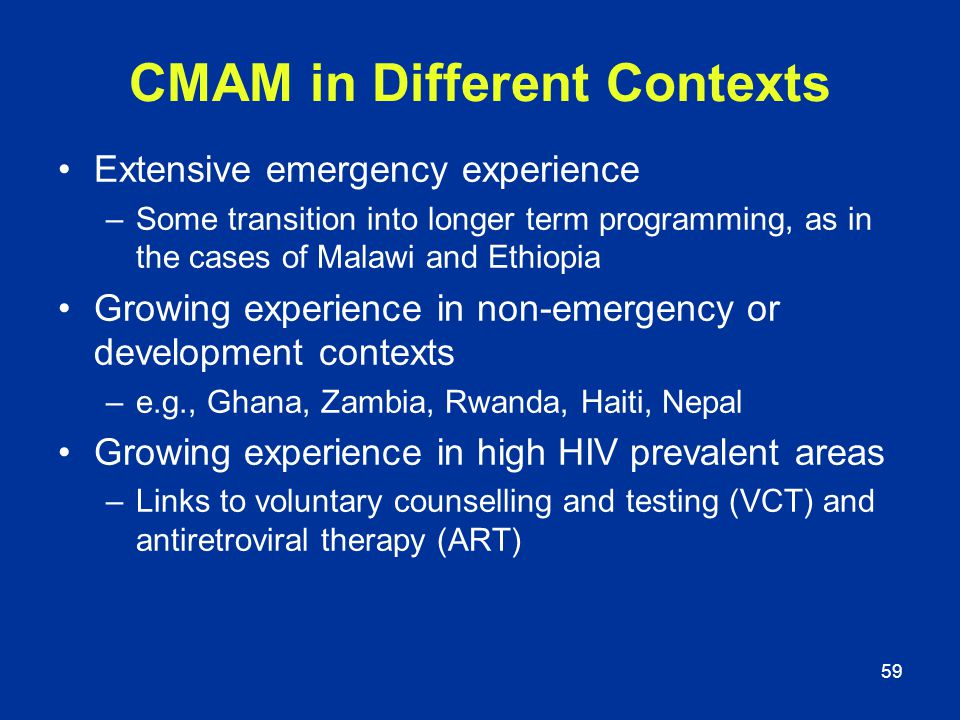 CMAM in Different Contexts